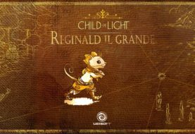Ubisoft presenta l'artbook Child of Light: Reginald il Grande