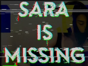 Nuovo Horror per Smartphone in arrivo: Sara is Missing