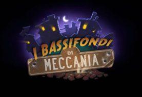 Hearthstone e i Bassifondi di Meccania, annunciata la data di lancio