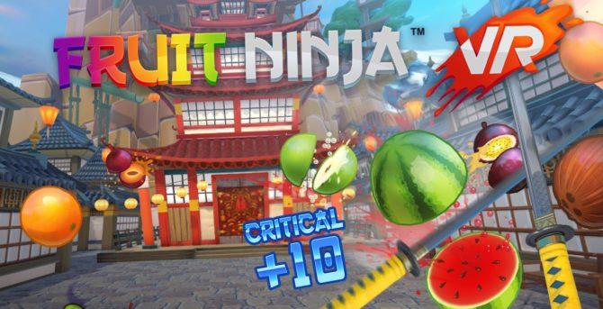 Fruit Ninja VR - Recensione