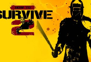 How to survive 2 disponibile per Playstation 4