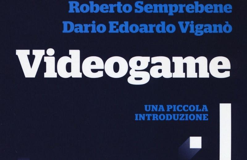 Videogame. Una piccola introduzione: breve analisi e riflessione