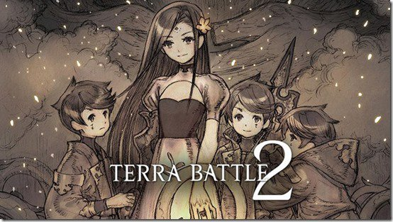 Terra Battle 2 Gameplay