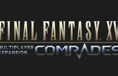 Final Fantasy XV Comrades: uscita e trailer di lancio