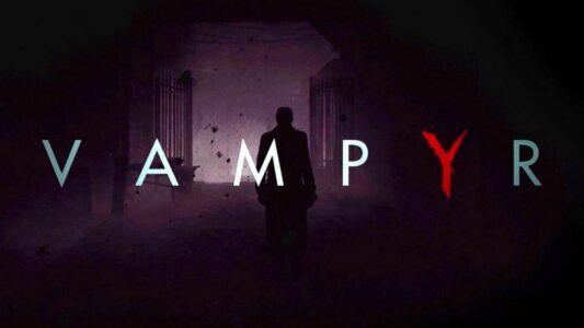 Vampyr dev diary