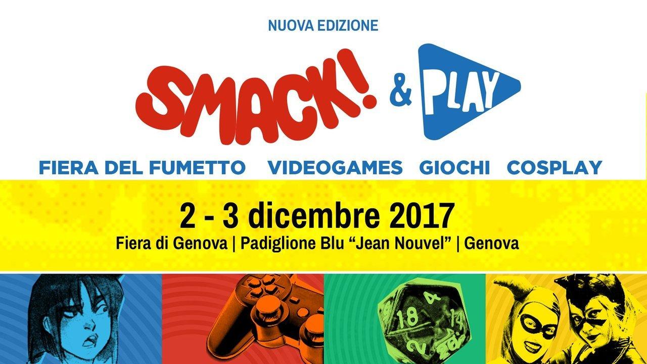 Smack & Play 2017 – Videogames e Fumetti a Genova
