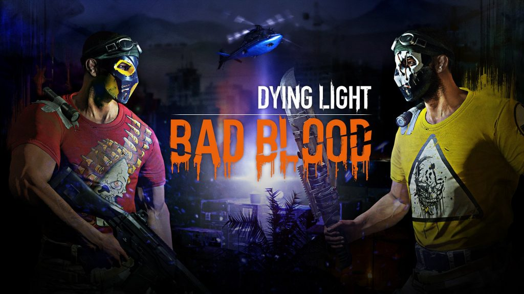 annuncio dying light: bad blood