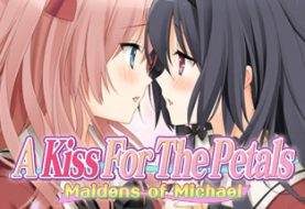 Segui le vicende improbabili di A Kiss for the Petals - Maidens of Michael