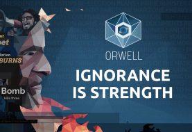 Orwell: Ignorance is Strenght in arrivo tra pochi giorni