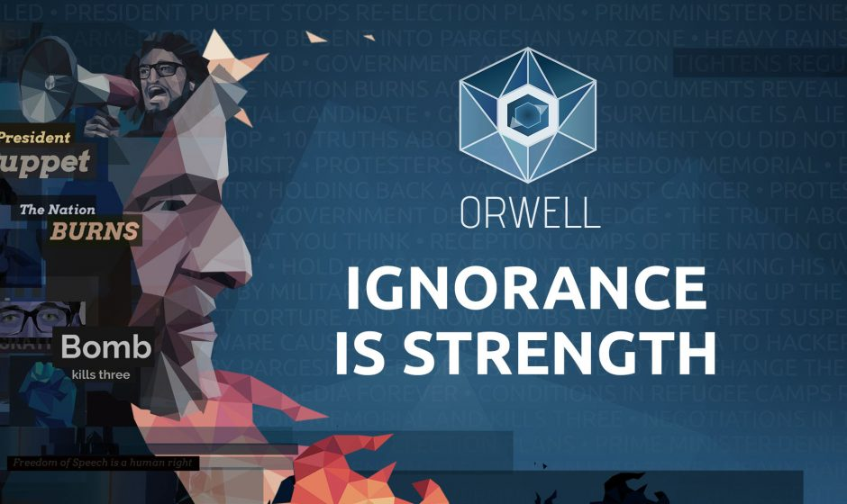 Orwell: Ignorance is Strenght in arrivo tra pochi giorni
