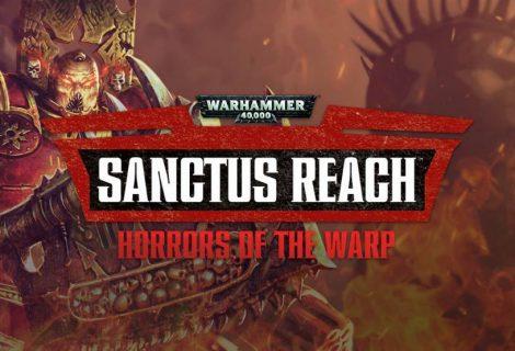 Warhammer 40.000 Sanctus Reach: Horrors of the Warp - Recensione