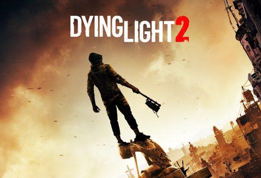 Dying Light 2: l'uscita è stata rimandata