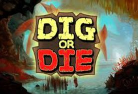 Dig or Die - Recensione