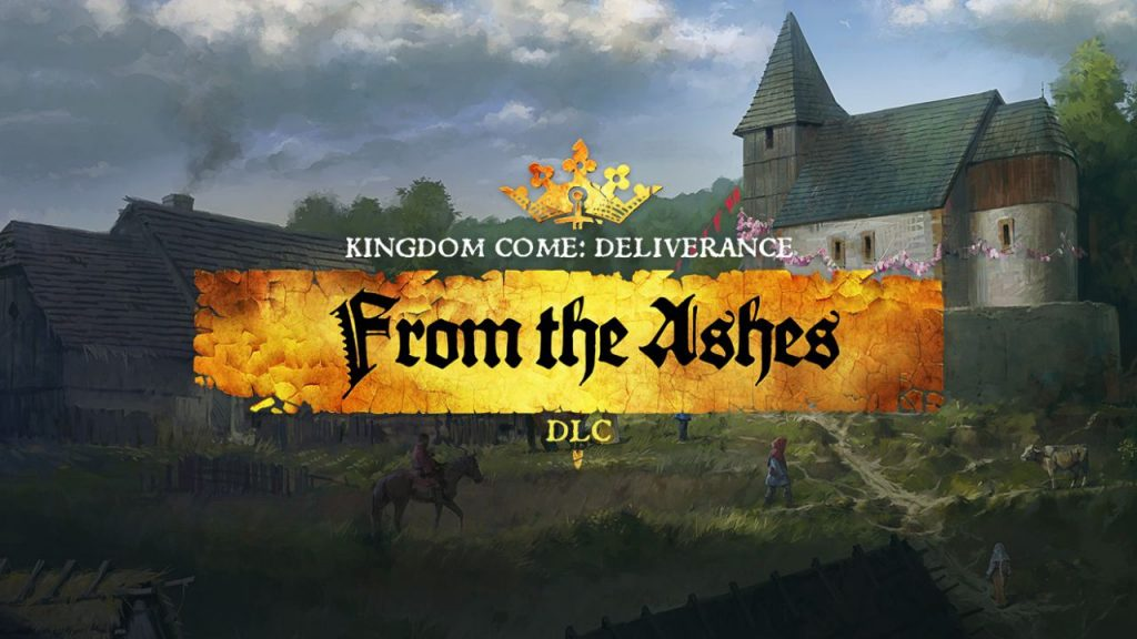 Kingdom Come Deliverance: From the Ashes
