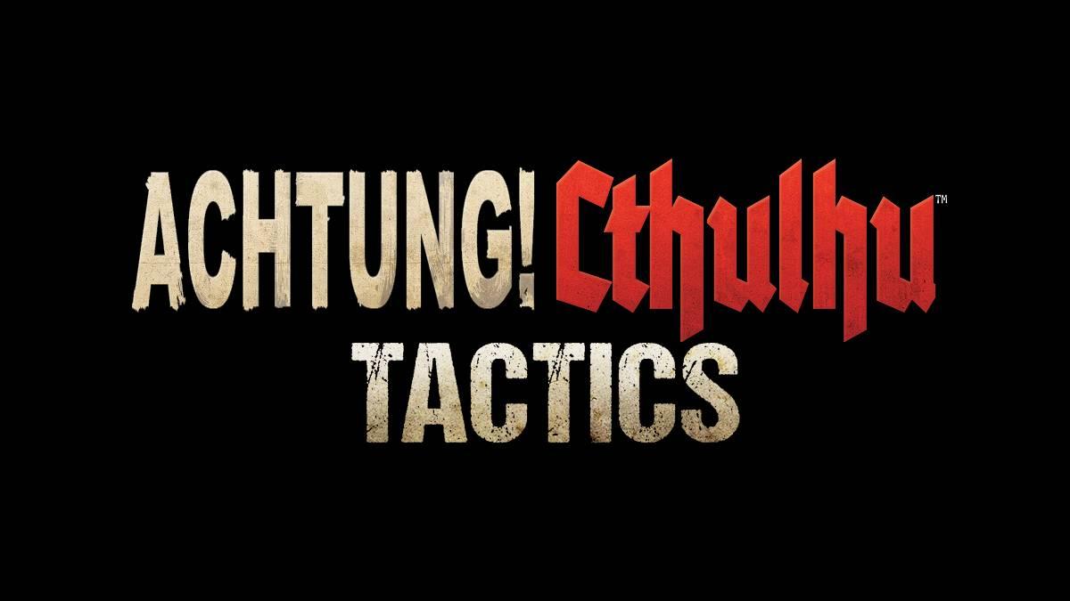 Gamescom 2018: Acthung! Cthulhu Tactics