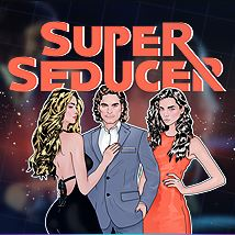 Cover Super Seducer 2 : Advanced Seduction Tactics