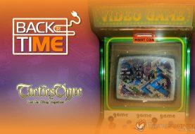 Back in Time - Tactics Ogre: Let Us Cling Together