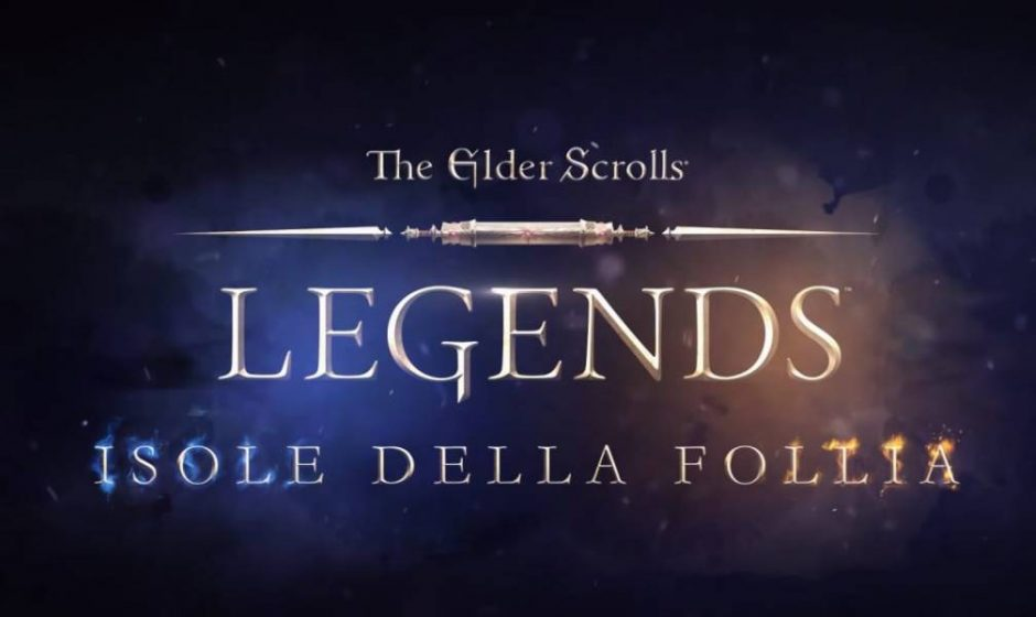 The Elder Scrolls Legends: Isole della Follia