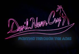 Devil Never Cry : Fighting through the Ages