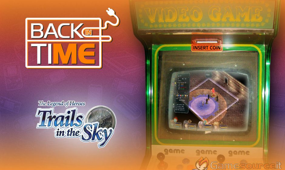Back in Time - The Legend of Heroes: Trails in the Sky