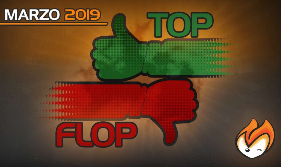 GameSource Awards - Top & Flop di marzo 2019