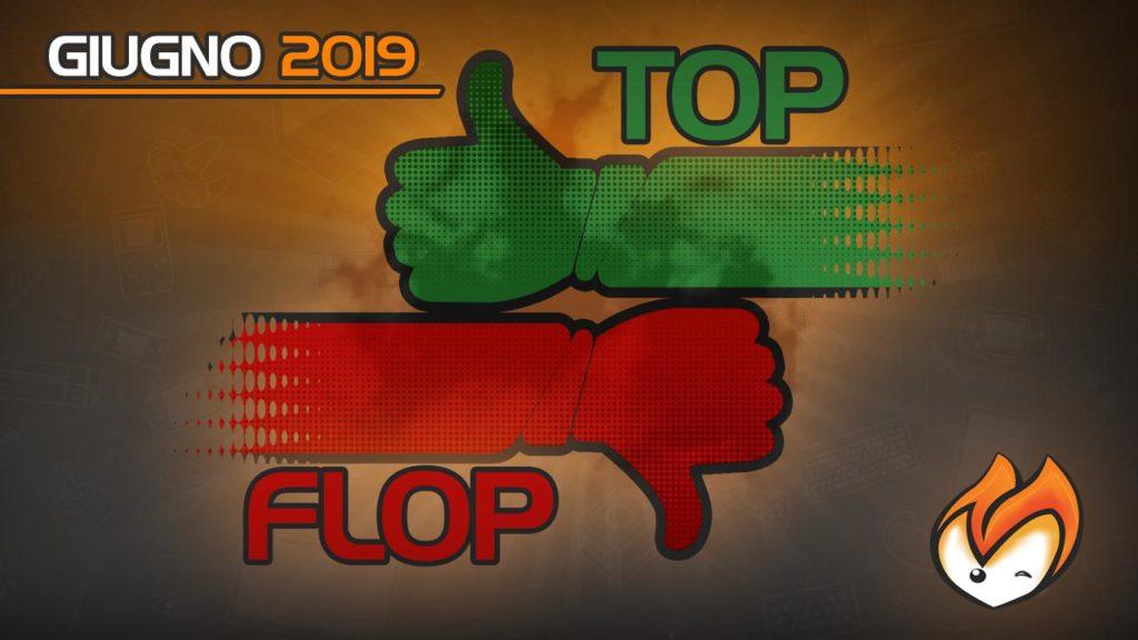Top Flop giugno