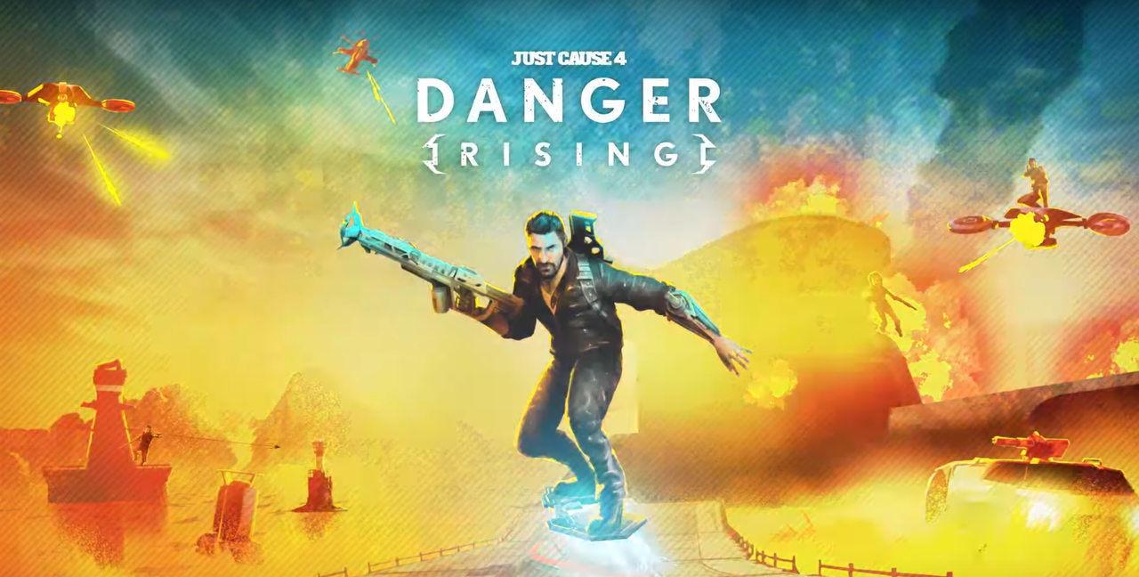 Just Cause 4 Danger Rising