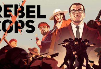 Rebel Cops - Recensione