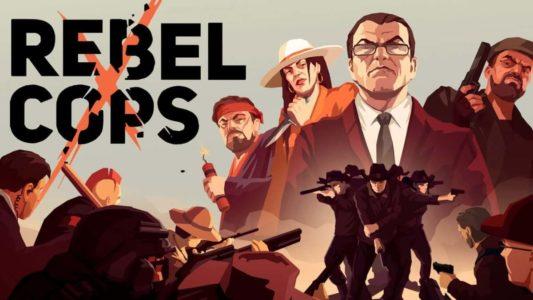 Rebel Cops – Recensione