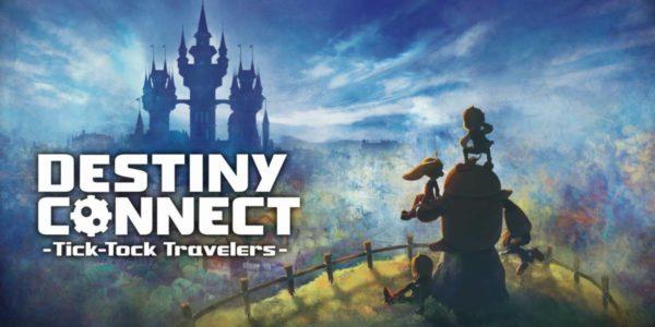 Destiny Connect: Tick Tock Travelers – Recensione