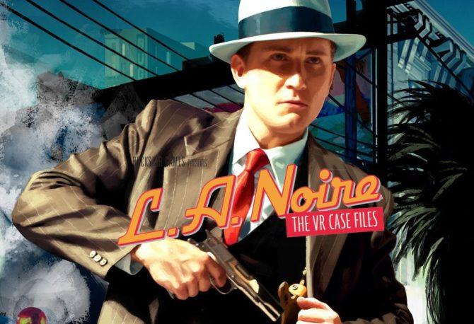 L.A. Noire: The VR Case Files: trailer di lancio