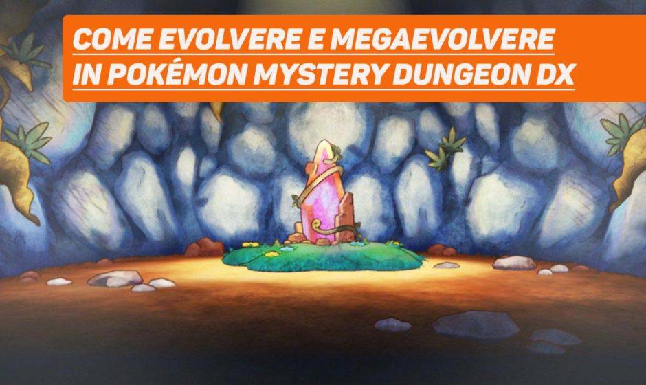 Pokémon Mystery Dungeon DX: Come evolvere i Pokémon