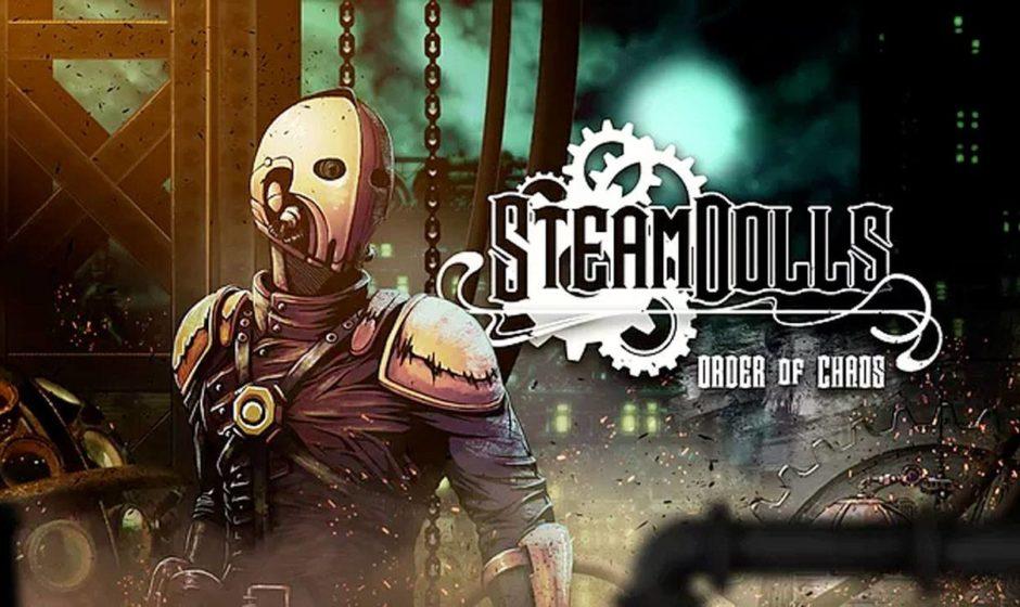SteamDolls - Order Of Chaos: Trailer di annuncio