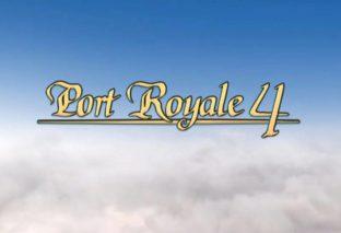 Port Royale 4: Data di uscita e trailer