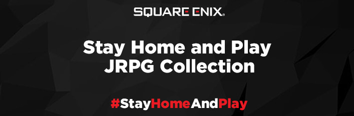 Square Enix Stay Home & Play JRPG Collection