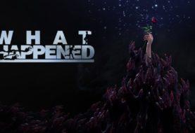 What Happened: annunciata la data di uscita