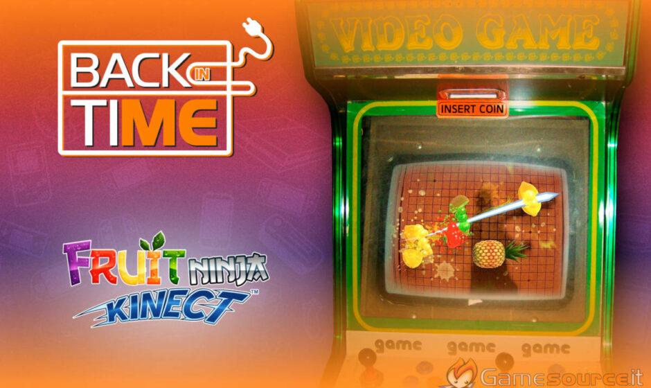 Back in Time - Fruit Ninja Kinect