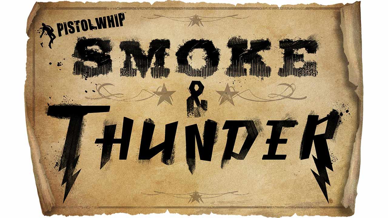 Smoke e Thunder
