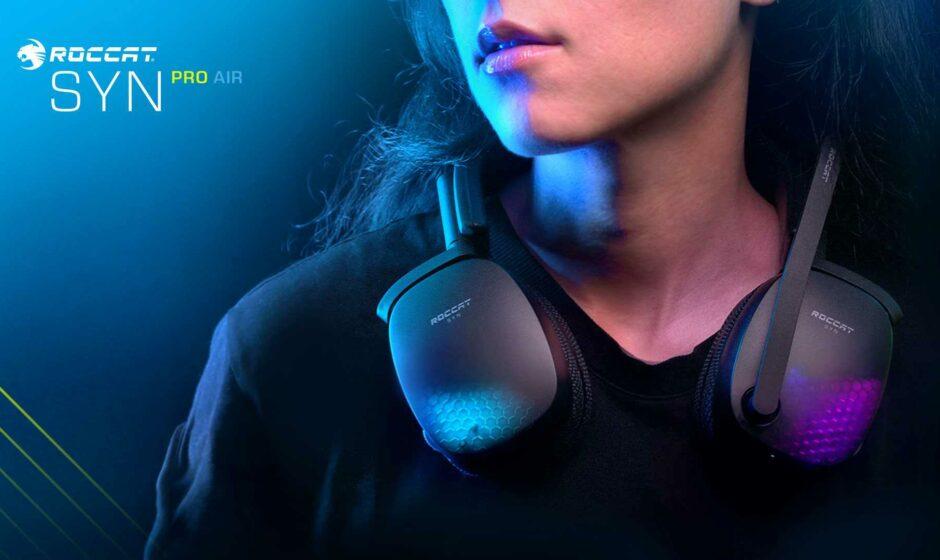 Roccat Syn Pro Air - disponibili le cuffie con audio 3D