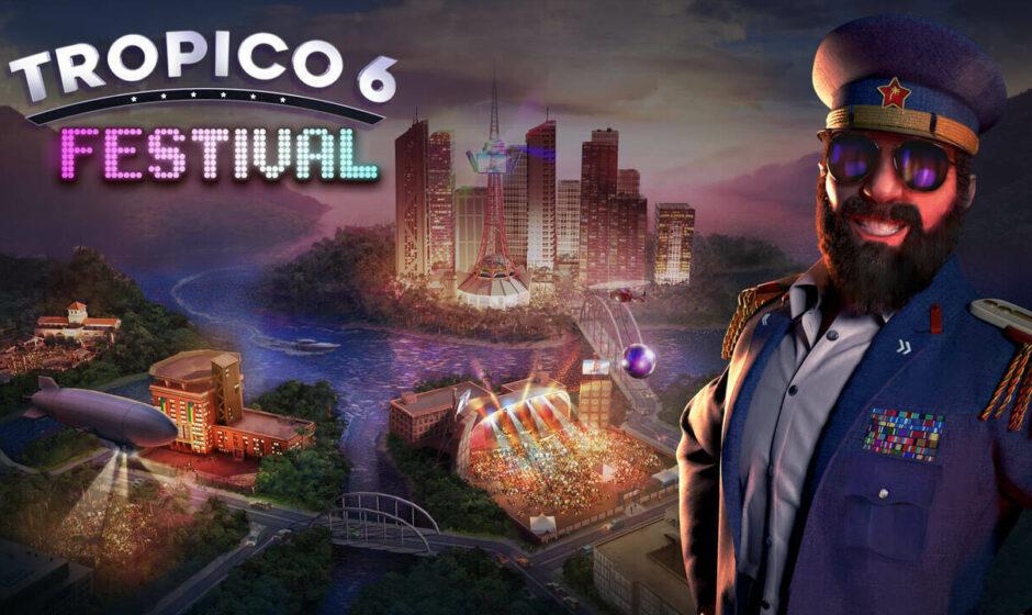 """Tropico 6: disponibile il DLC """"Festival"""""""
